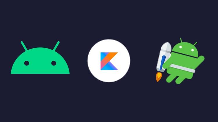 Android Kotlin Masterclass Using MVVM – Jetpack