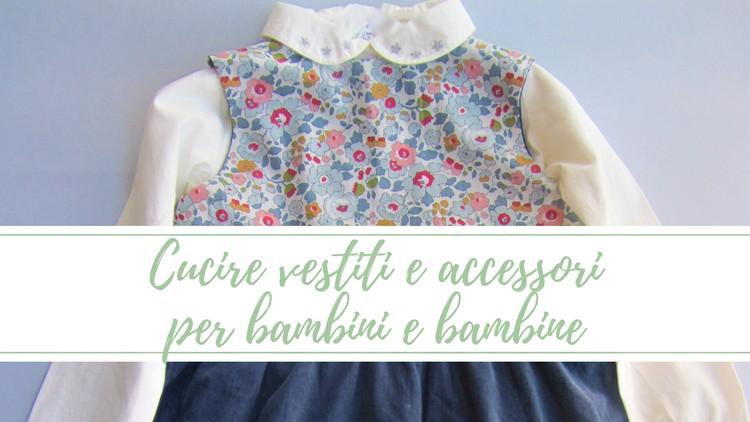 new concept 28707 06a23 Cucire vestiti e accessori per bambini e bambine | Udemy