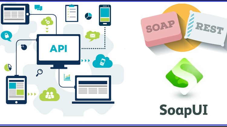 WebServices/API Testing by SoapUI-Groovy|Real-time API|23+hr | Udemy