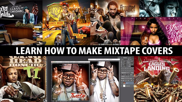 How To Make Mixtape Covers Mixtape Graphics In Photoshop