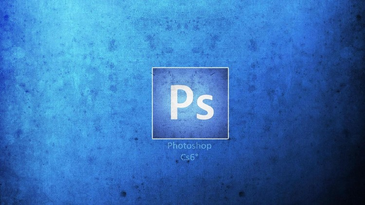 Adobe Photoshop CS6 -  For Beginners