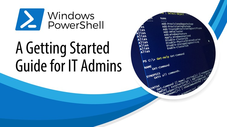 PowerShell: A Getting Started Guide for IT Admins | Udemy